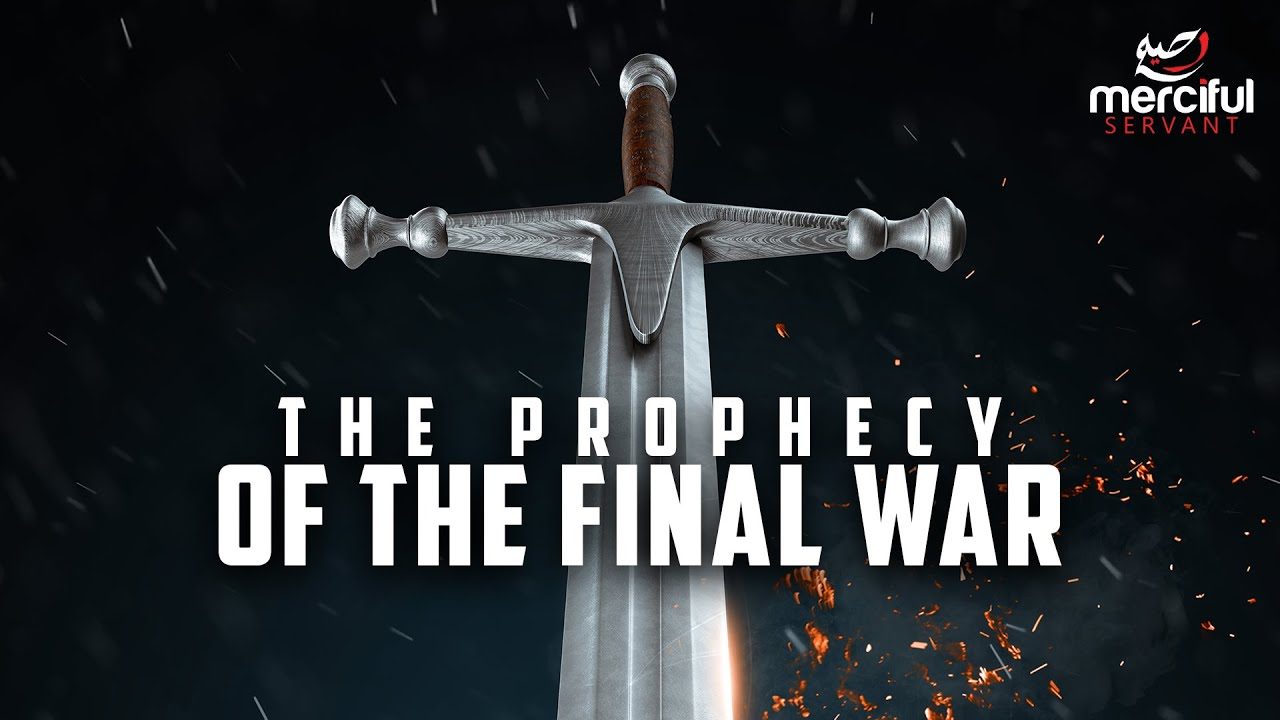 PROPHECY OF THE FINAL WAR (ARMAGEDDON)