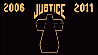 Ultimate Best of Justice / 2006-2011 / HQ Audio quality (1080p)