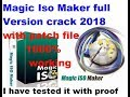 Download Magic ISO Maker Full Version with Crack 2018