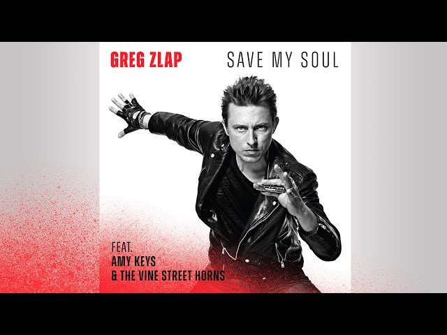 Greg Zlap - Save My Soul [Lyric Video]
