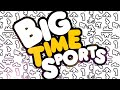 Big Time Sports - A whacky sports extravaganza