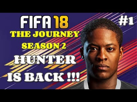fifa-18---the-journey-|-part-1---hunter-is-back