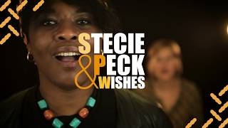 STECIE PECK & Wishes - Cries and Lies