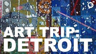ART TRIP: DETROIT