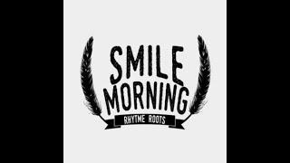 SMILE MORNING - FILOSOFI REGGAE INDONESIA