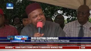 2019 Election Campaigns: INEC Asks Media To Ensure Balanced Reportage