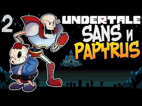 SANS и PAPYRUS ► Undertale прохождение |2| [Пацифист]