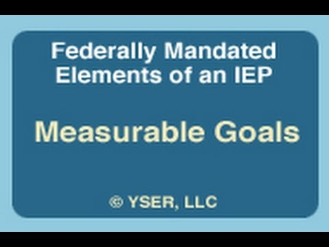 federally-mandated-elements-/-iep:-measurable-goals