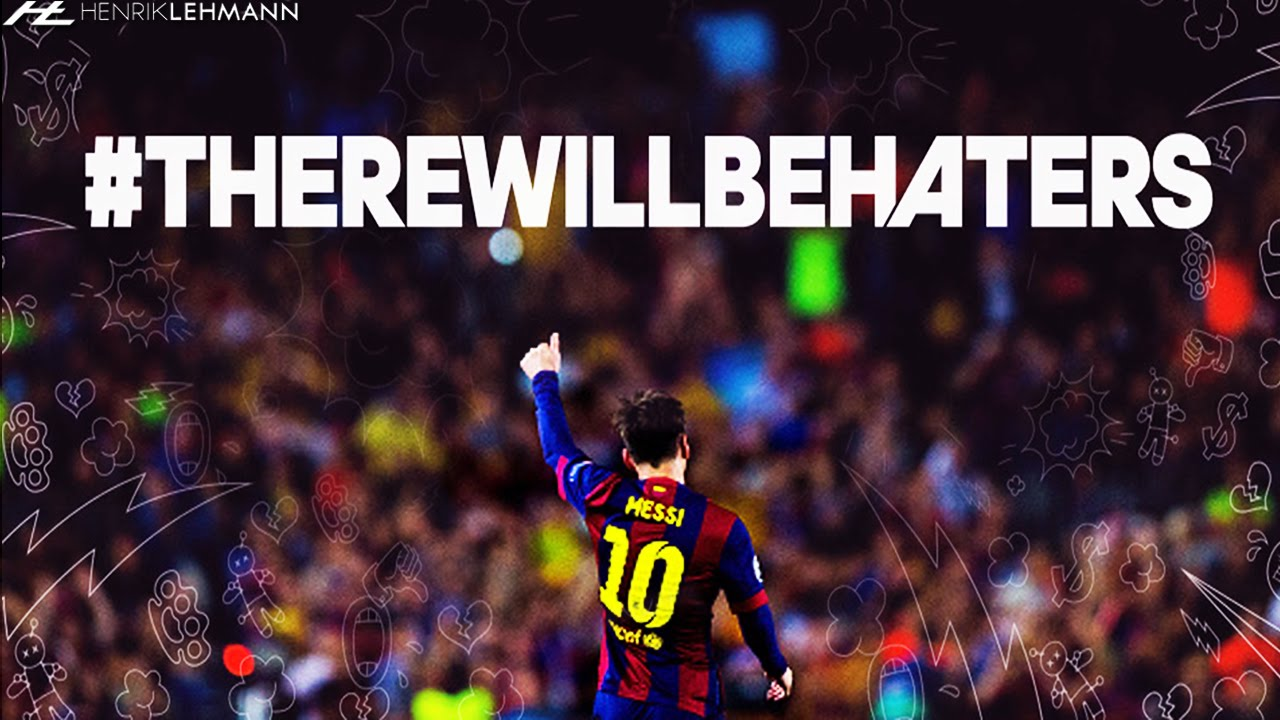 Gallina áspero ganado  Lionel Messi ○ There Will Be Haters ○ Greatest Player Ever - YouTube