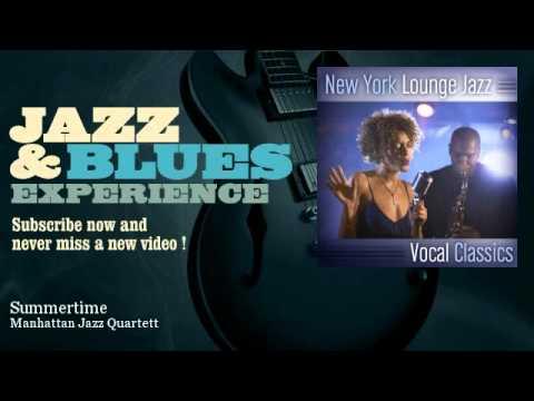 Manhattan Jazz Quartett - Summertime - feat. Debby Davis