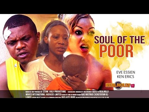 2015 Latest Nigerian Nollywood Movies - Soul Of The Poor 1