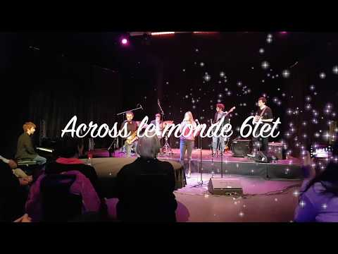 Across le Monde 6tet - A night of JazZ