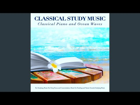Canon in D - Pachelbel - Classical Study Music - Ocean Waves Sounds - Classical Piano for Studying mp3
