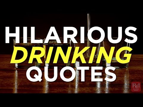 Hilarious Drinking Quotes Youtube