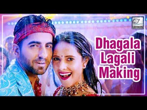 dream-girl---dhagala-lagali-song-making-|-riteish-d,-ayushmann-khurrana-&-nushrat-|-lehrentv