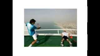 Roger Fédérer playing tennis in hotel Burj Al Arab