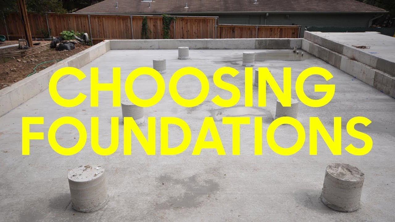 foundations slab vs pier and beam which is better