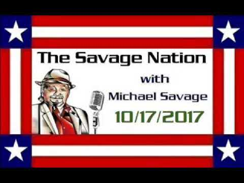 The Savage Nation with Michael Savage - October 17,2017 (HOUR 2)