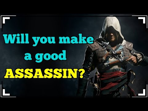 What Type of ASSASSIN Are You?