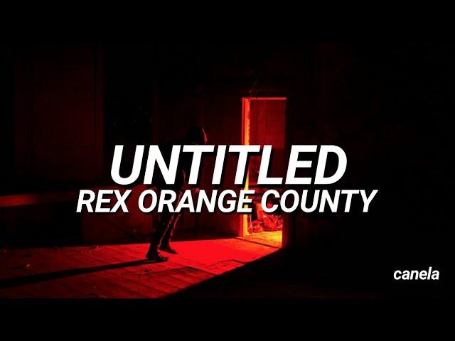 Untitled - Rex Orange Country (Sub  Español) (Traducida al español