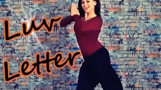 Anita - Luv Letter Dance Choreography - Kanika Kapoor, MeetBros