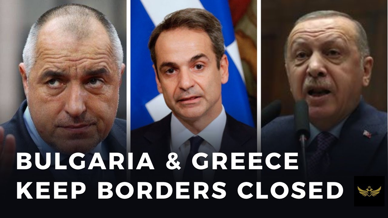 Can Bulgaria & Greece hold the line against Erdogan's migrant push?