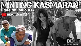 DAGELAN JOWO - MINTING KASMARAN #12