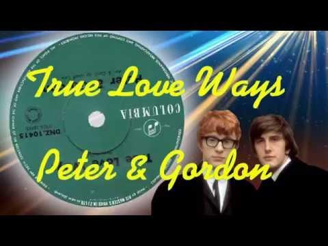 Peter And Gordon  -  True Love Ways