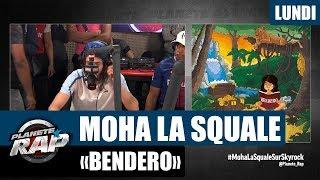 """Planète Rap - Moha La Squale """"Bendero"""" #Lundi"""
