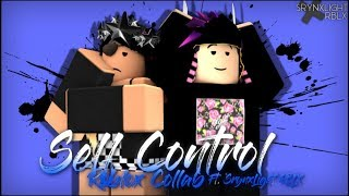 Self control - Bebe Rexha l Roblox collab ft. SrynxLight RBLX