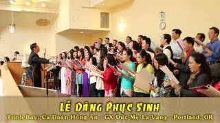 Lễ Dâng Phục Sinh - Le Dang Phuc Sinh
