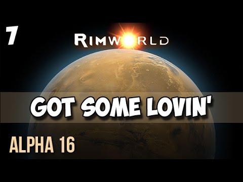 7. Rimworld Alpha 16 Let's Play Guide:  Helms Derp - GOT SOME LOVIN'