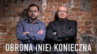 OBRONA (NIE) KONIECZNA - Official Trailer #3/3 (2019)