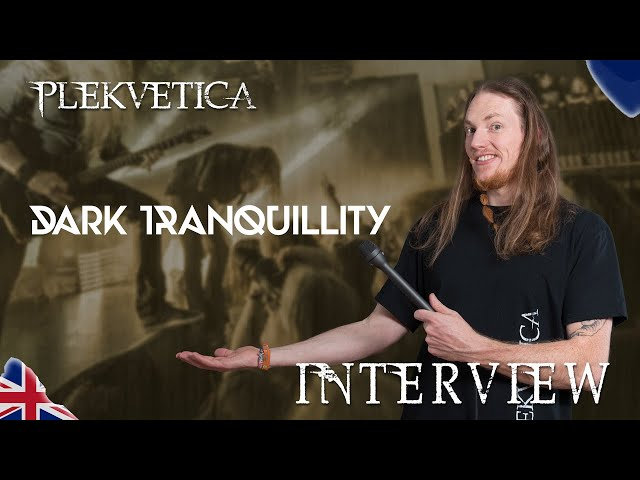 [ Interview ] Dark Tranquillity's Mikael Stanne ( 2018 ) | Melodic Death Metal