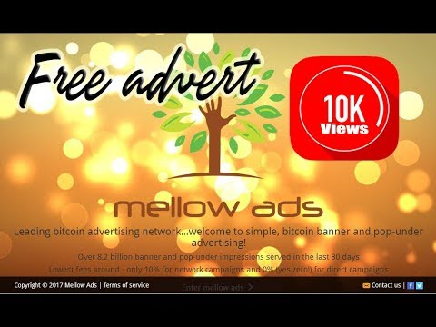Mellow Ads - Free Advertising Over Network And Free BTC Faucet