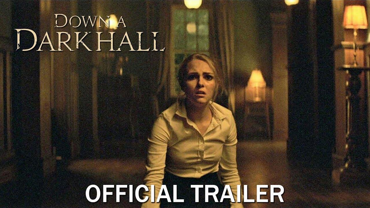 Download Down a Dark Hall -Trailer