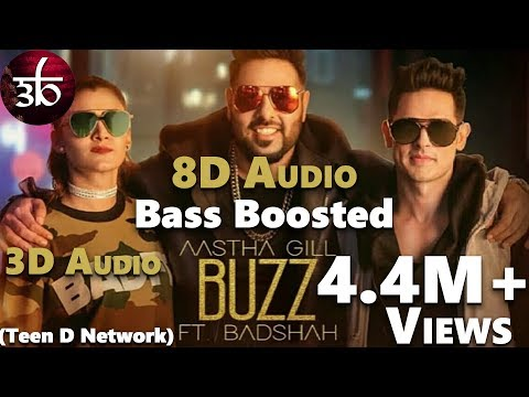 Buzz | 3D Audio | Bass Boosted | Aastha Gill | Badshah | Virtual 3d Audio | HQ