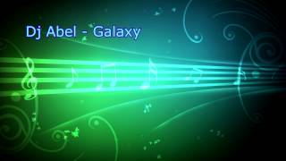 Dj Abel - Galaxy [Break Beat]