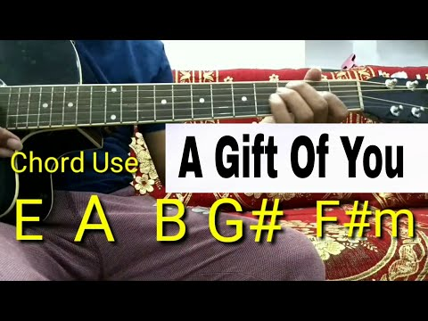 A GIFT OF YOU GUITAR LESSON