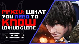 FFXIV What You Nęed To Know UI & Settings Guide | New Player Guide