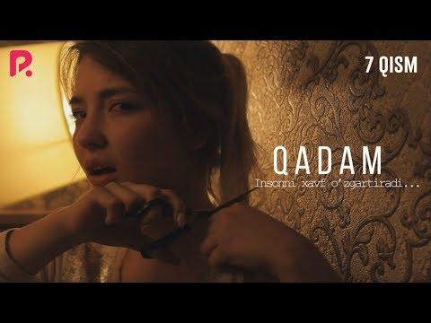 Qadam (o'zbek serial) | Кадам (узбек сериал) 7-qism