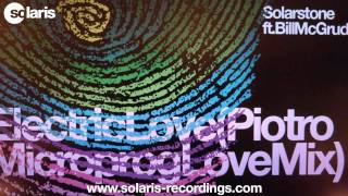Download Solarstone ft. Bill McGruddy - Electric Love (Piotro Microprog Love Mix) MP3 song and Music Video