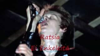 Ratsia - Ei Enkeleitä
