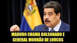 MADURO CHAMA BOLSONARO E MOURÃO DE LOUCOS