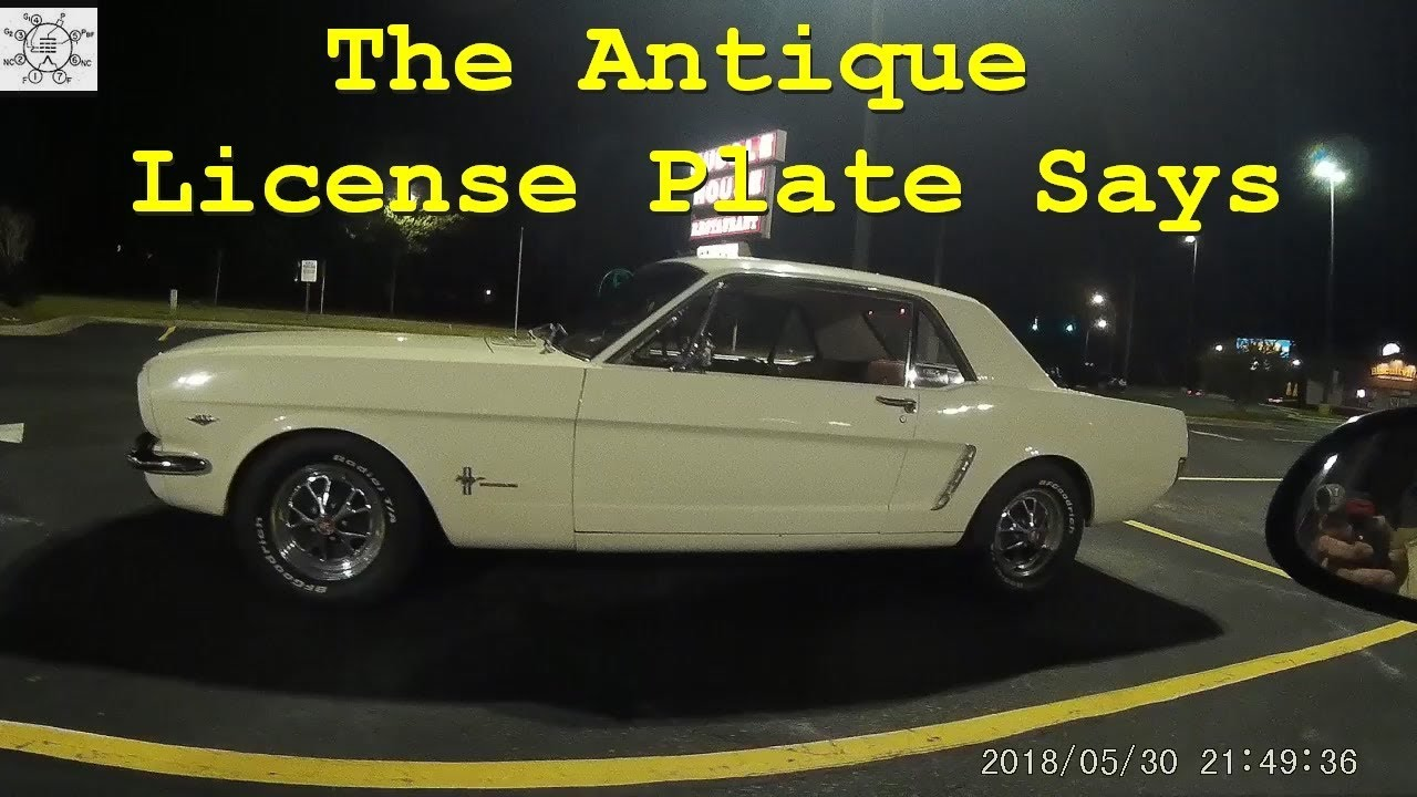 The Antique License Plate Says & The Antique License Plate Says - YouTube