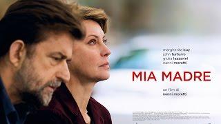 Mia Madre un film di Nanni Moretti - Trailer Ufficiale