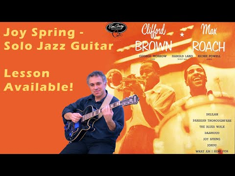 Joy Spring, Clifford Brown, Max Roach, Joe Pass, solo guitar, Jake Reichbart, lesson available!