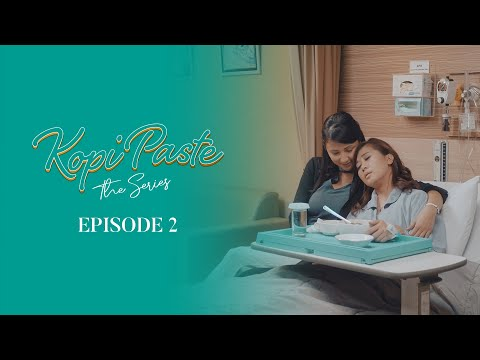 'Kopi Paste' The Series - Episode 2