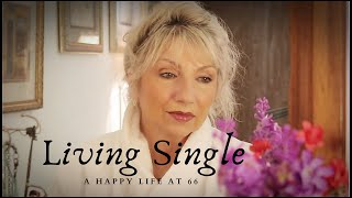 Single & Alone at 66 - Money, Dating & Survival