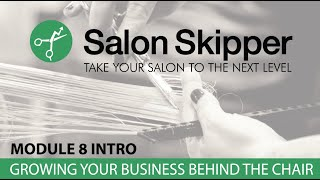 Salon Skipper Module 8 INTRO